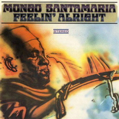 Mongo Santamaria - Feelin' Alright - Jazz Classics - CD