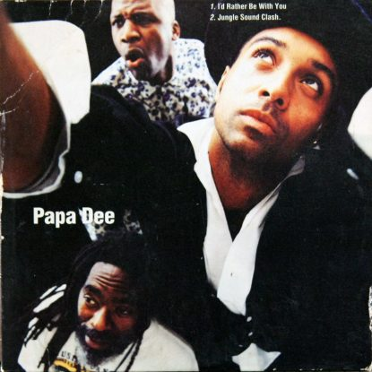 Papa Dee - I'd Rather Be With You - CD