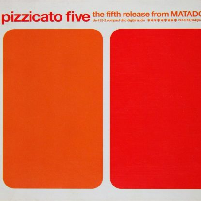 Pizzicato Five - The Fifth Release From Matador - CD