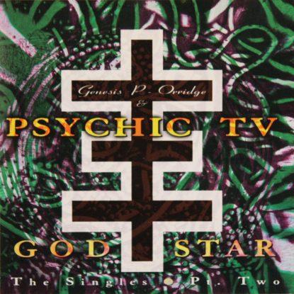 Psychic TV - Godstar - The Singles Pt 2 - CD