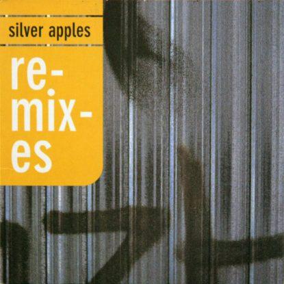 Silver Apples - Remixes - CD