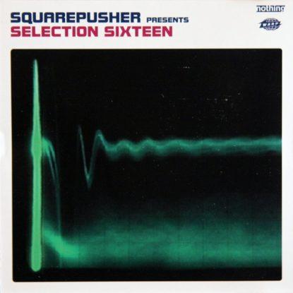 Squarepusher - Selection Sixteen - CD
