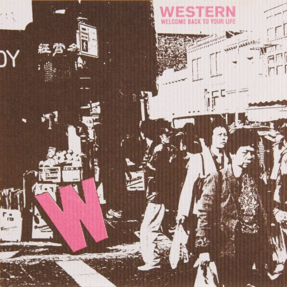 Western - Welcome Back To Your Life - CD