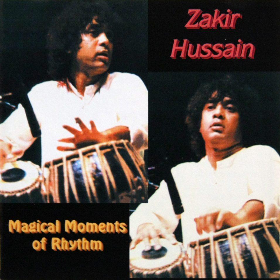 Zakir Hussain - Magical Moments Of Rhythm - CD