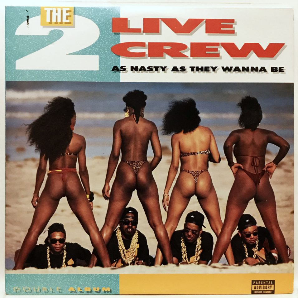 2 Live Crew - As Nasty As They Want To Be - Vinyl