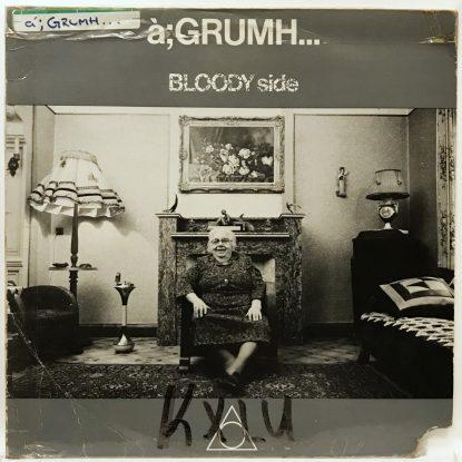 A;Grumh - Bloody Side - Vinyl