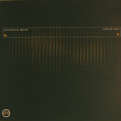 Accelera Deck - Halo - Vinyl