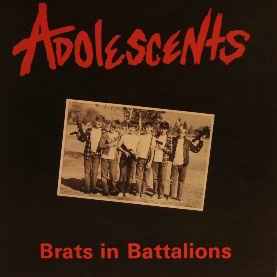 Adolescents - Brats in Battalions - Vinyl