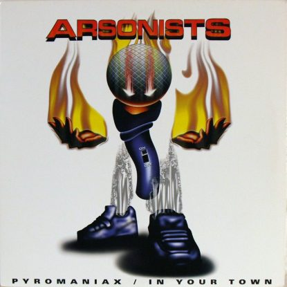 Arsonists - Pyromaniax - Vinyl