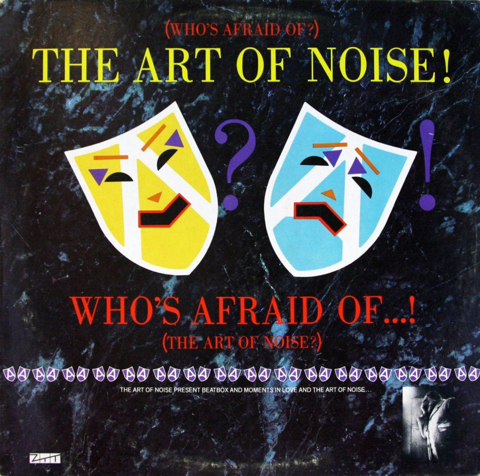Art Of Noise - Who's Afraid? - Vinyl