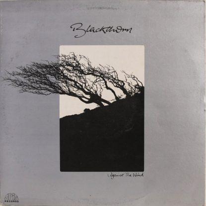 Blackthorn - Against The Wind - Vinyl