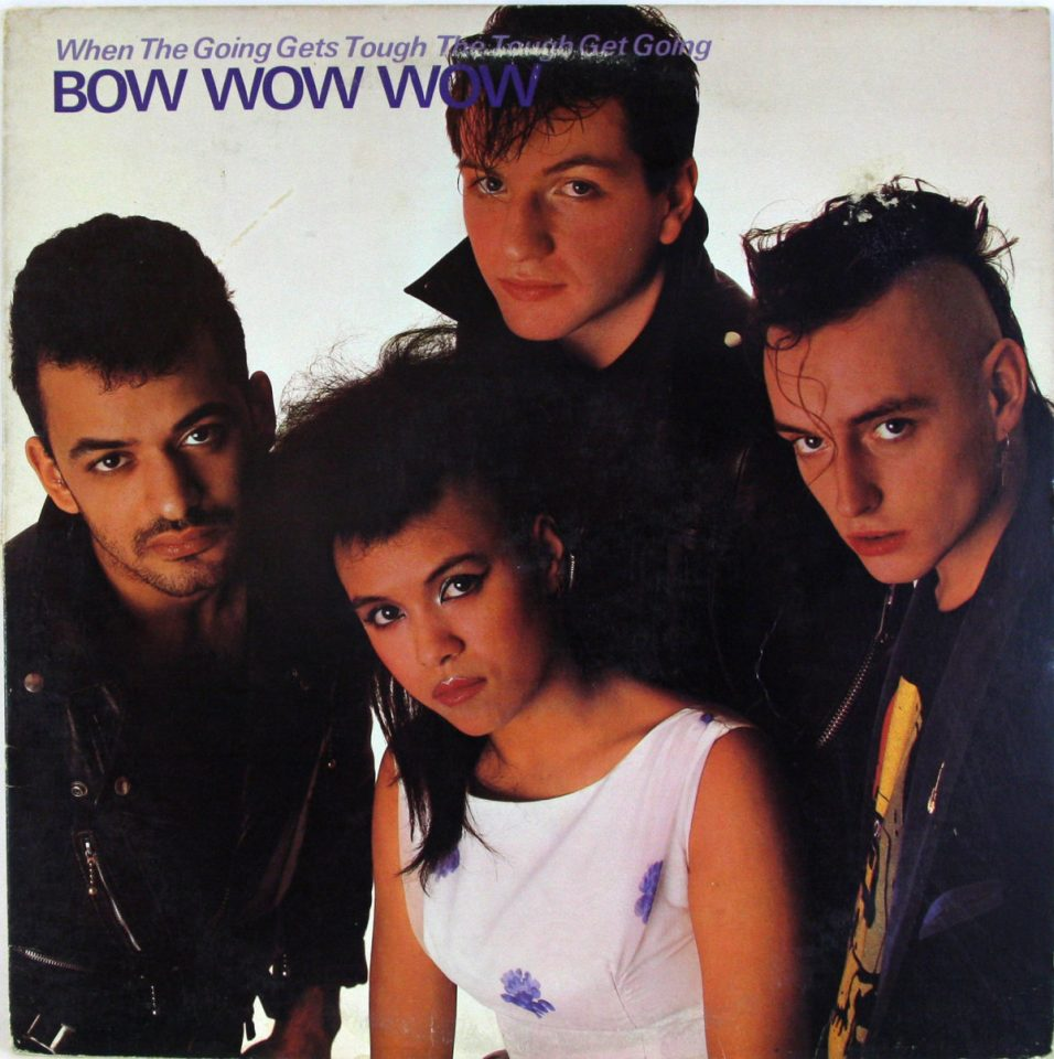 Bow Wow Wow - When the Going Get Tough the Tough Get Going - Vinyl