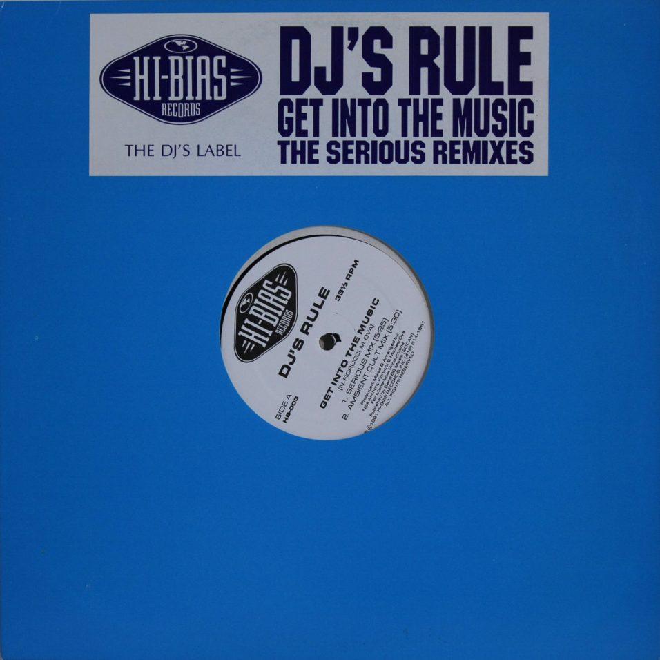 DJ's Rule - Get Into The Music - Vinyl