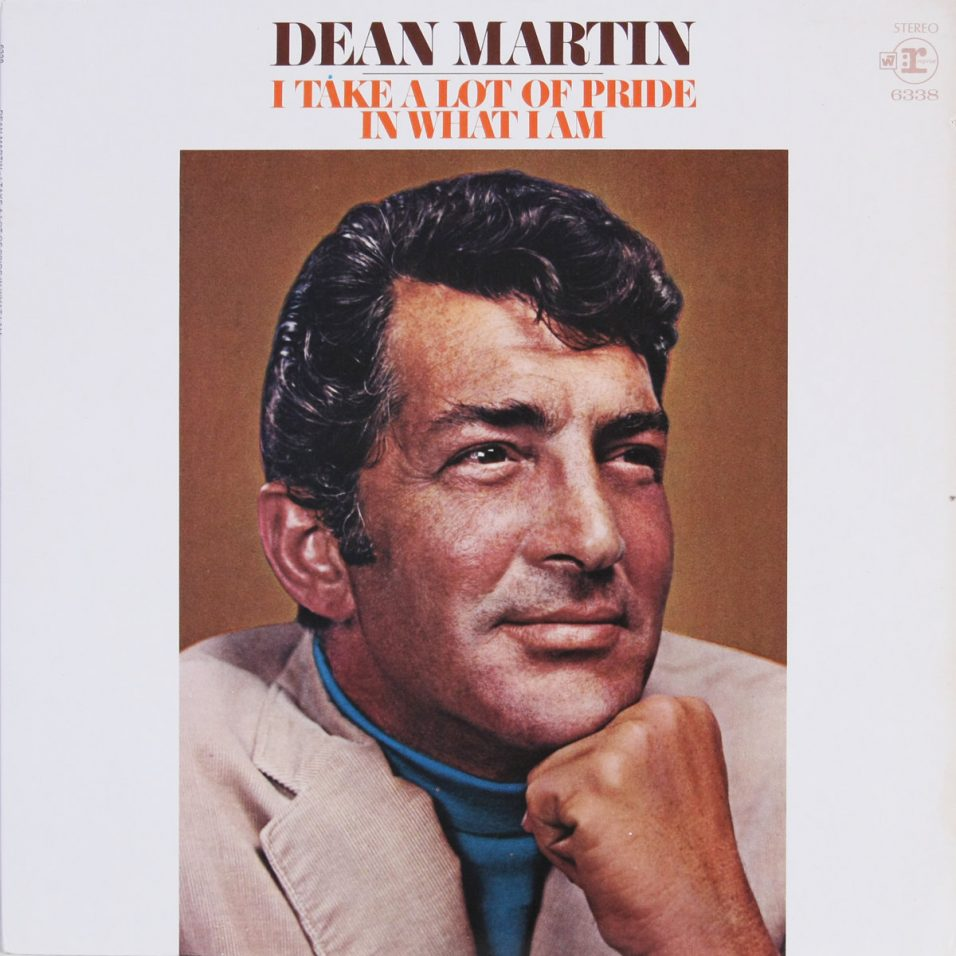 Dean Martin - I Take a Lot of Pride in What I Am - Vinyl