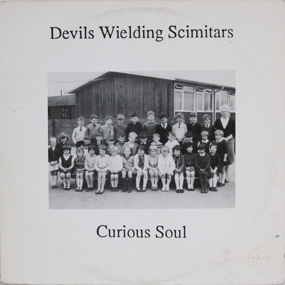 Devils Wielding Scimitars - Curious Soul - Vinyl