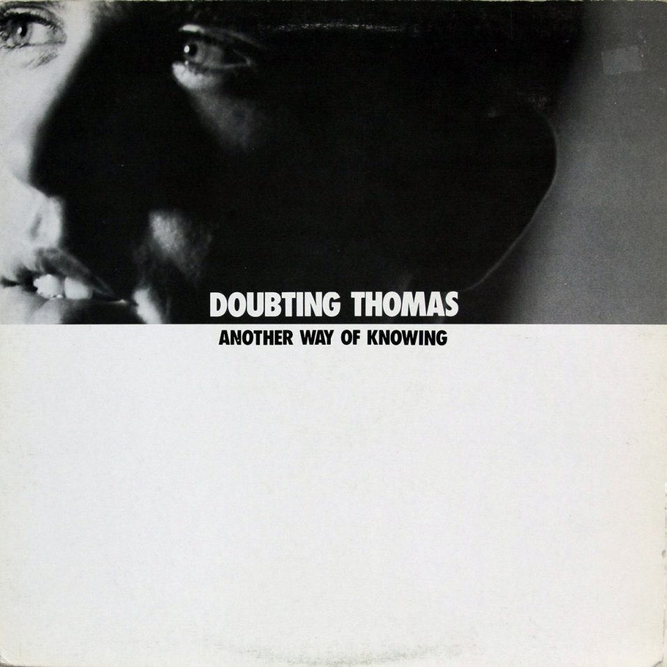 Doubting Thomas - Another Way of Knowing - Vinyl