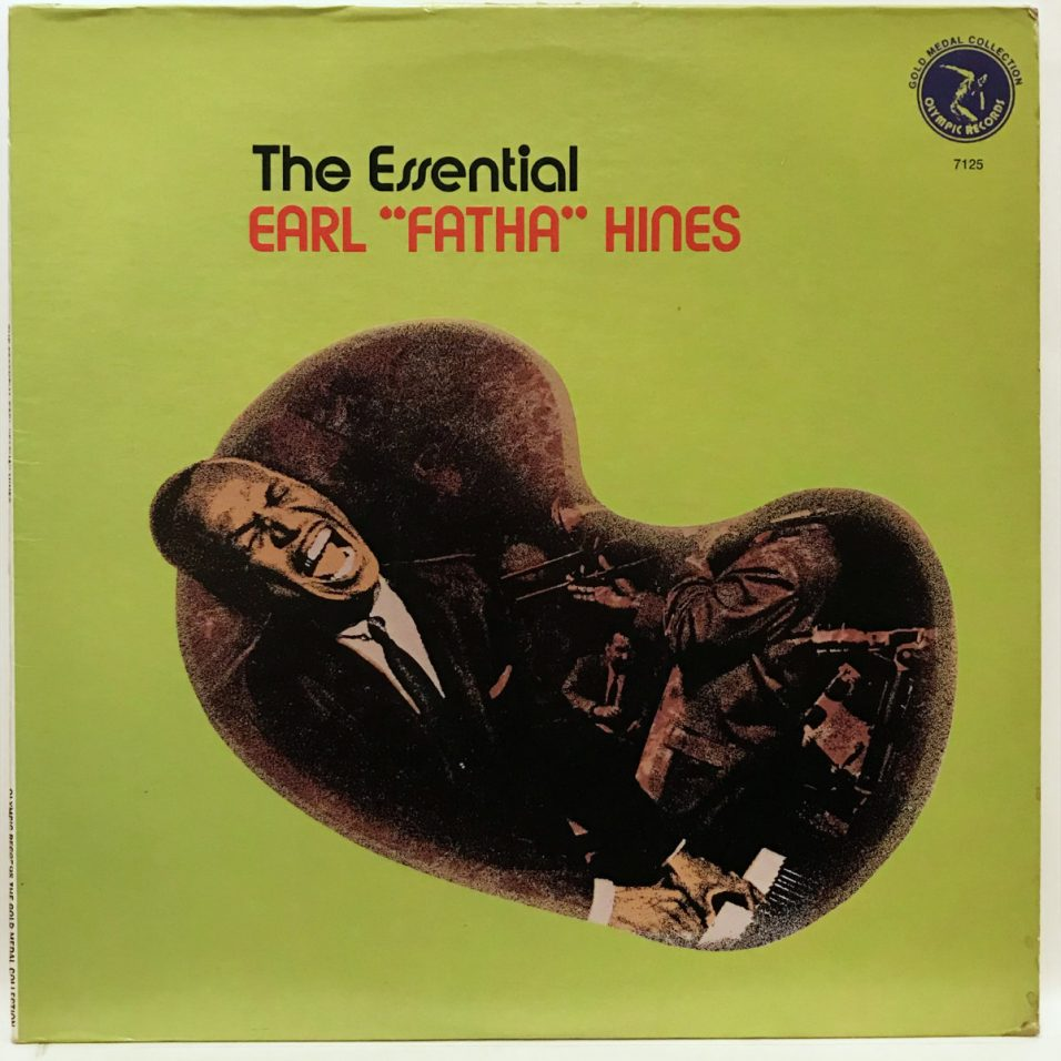 "Earl Hines - The Essential Earl ""Fatha"" Hines - Vinyl"