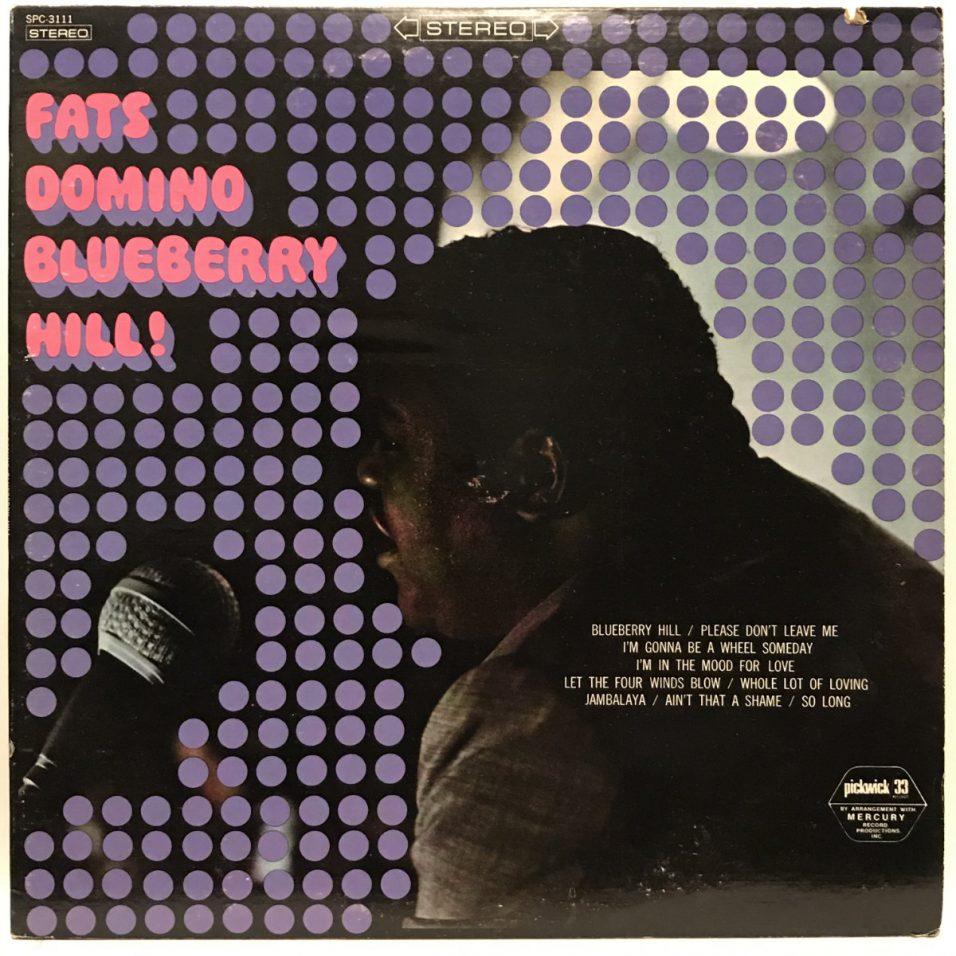 Fats Domino - Blueberry Hill! - Vinyl