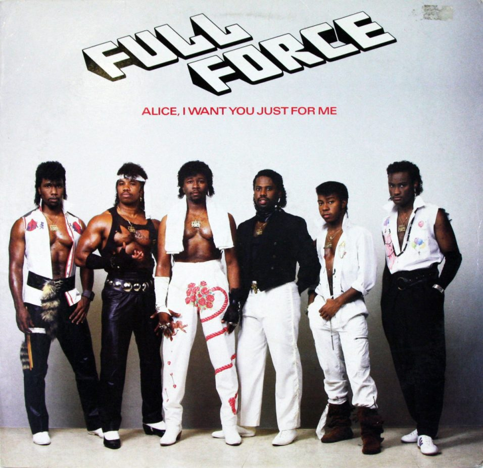Full Force - Alice, I Want You Just For Me - Vinyl