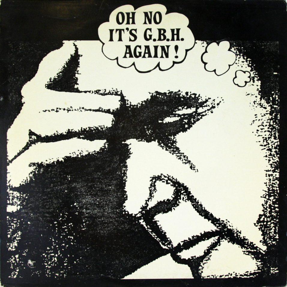 G.B.H. - Oh No Its GBH Again! - Vinyl