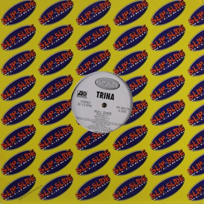 Trina - Pull Over, That A  Too Fat! - Vinyl