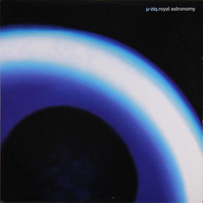 U-Ziq - Royal Astronomy - Vinyl