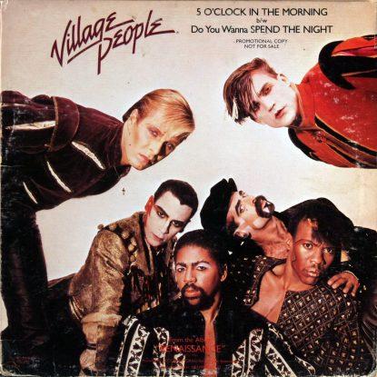 Village People - 5 O'Clock b/w Spend The Night - Vinyl
