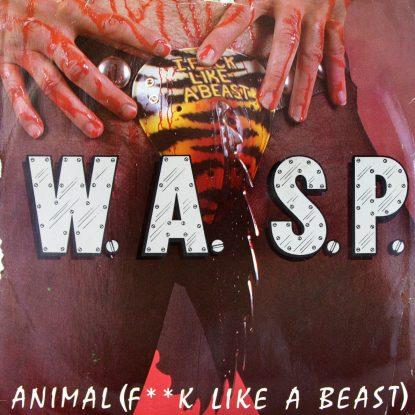 W.A.S.P. - Animal (F**k Like a Beast) - Vinyl