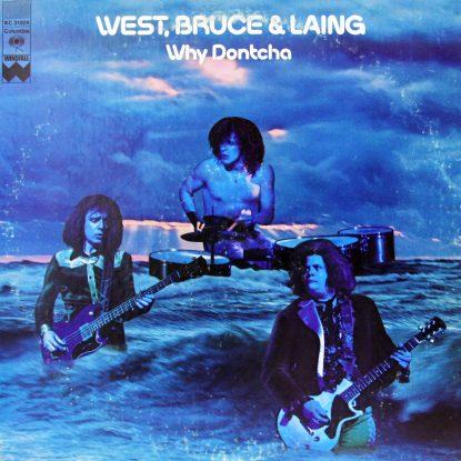 West Bruce Laing - Why Dontcha - Vinyl